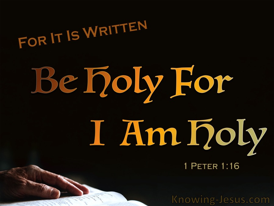 1 Peter 1-16 Be Holy For I Am Holy brown.jpg